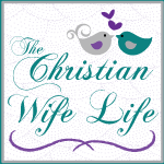 The Christian Wife Life