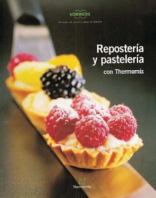 Repostería y pastelería con Thermomix livro bimby espanha