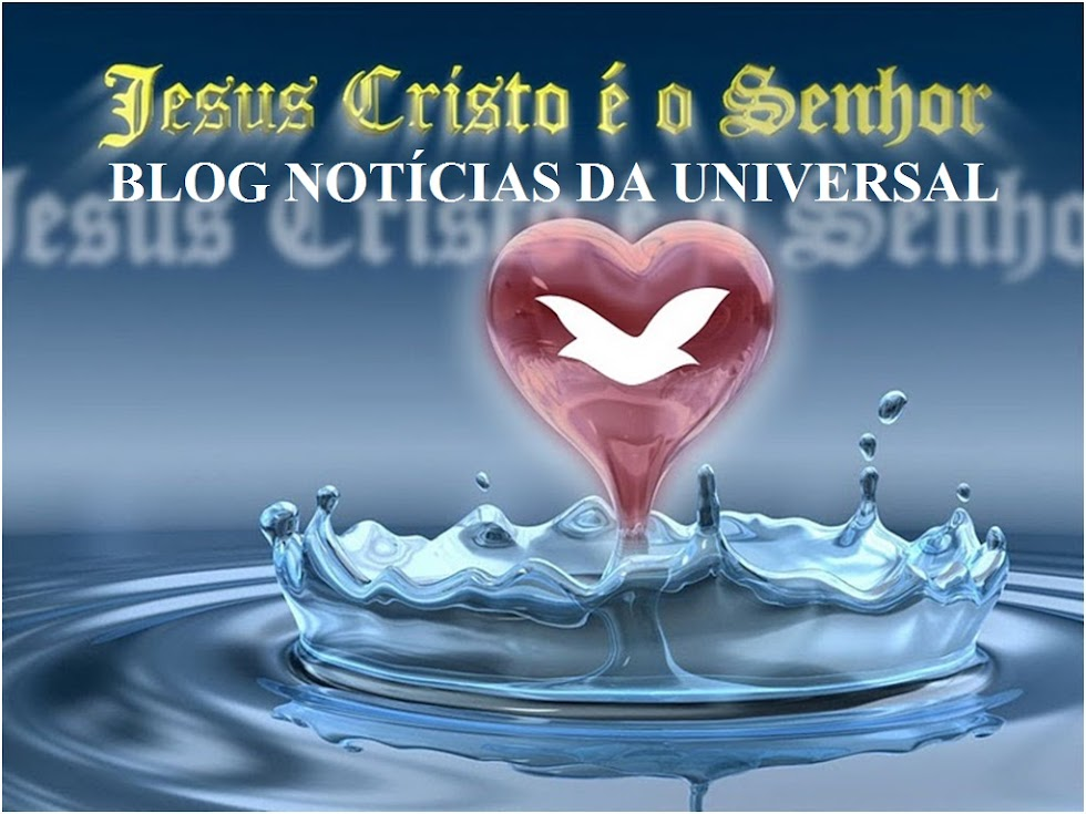 BLOG NOTCIAS DA UNIVERSAL