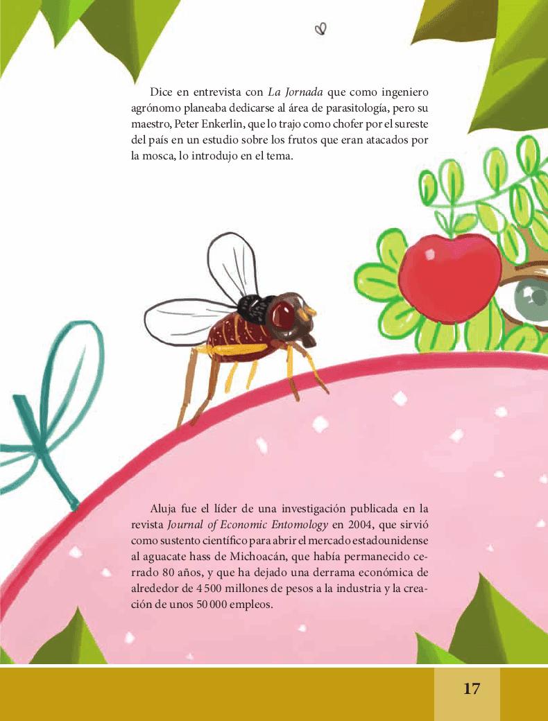 Estoy enamorado de las moscas de la fruta; son fascinantes: Ramón Aluja - Español Lecturas 6to 2014-2015