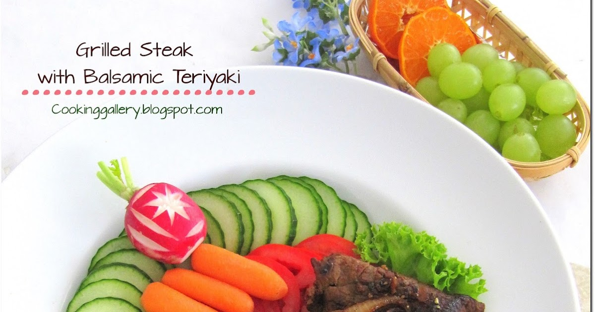 Grilled Steak with Balsamic Teriyaki Sauce | Cooking Gallery