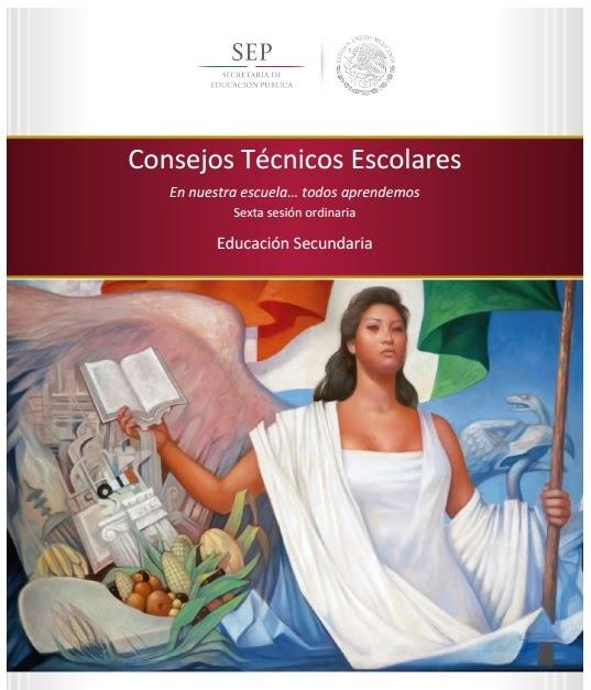 SEXTA SESIÓN ORDINARIA DE CONSEJO TÉCNICO ESCOLAR