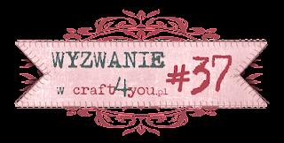 http://craft4youpl.blogspot.com/2013/11/wyzwanie-37.html