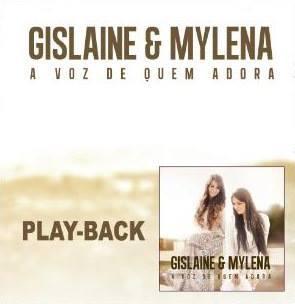 Gislayne e Milena - Romper Meus Limites (Playback) 2014