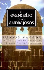 EL EVANGELIO DE LOS ANDRAJOSOS - BRENNAN MANNING
