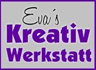 Eva´s Kreativ Werkstatt