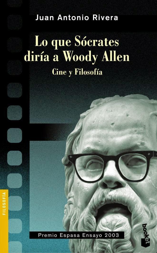 Lo que Sócrates le diría a Woody Allen