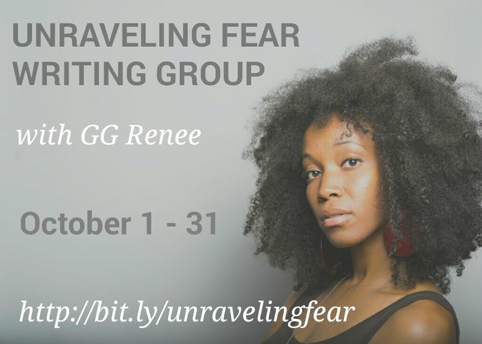 UNRAVELING FEAR WRITING GROUP