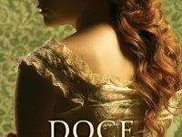 """Resenha """"Doce e distante"""" - Livro 3 da trilogia Gemma Doyle - Libba Bray"""