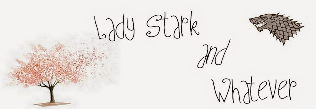 Lady Stark & whatever.