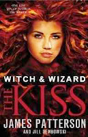 bookcover of THE KISS (Witch and Wizard #4) by James Patterson