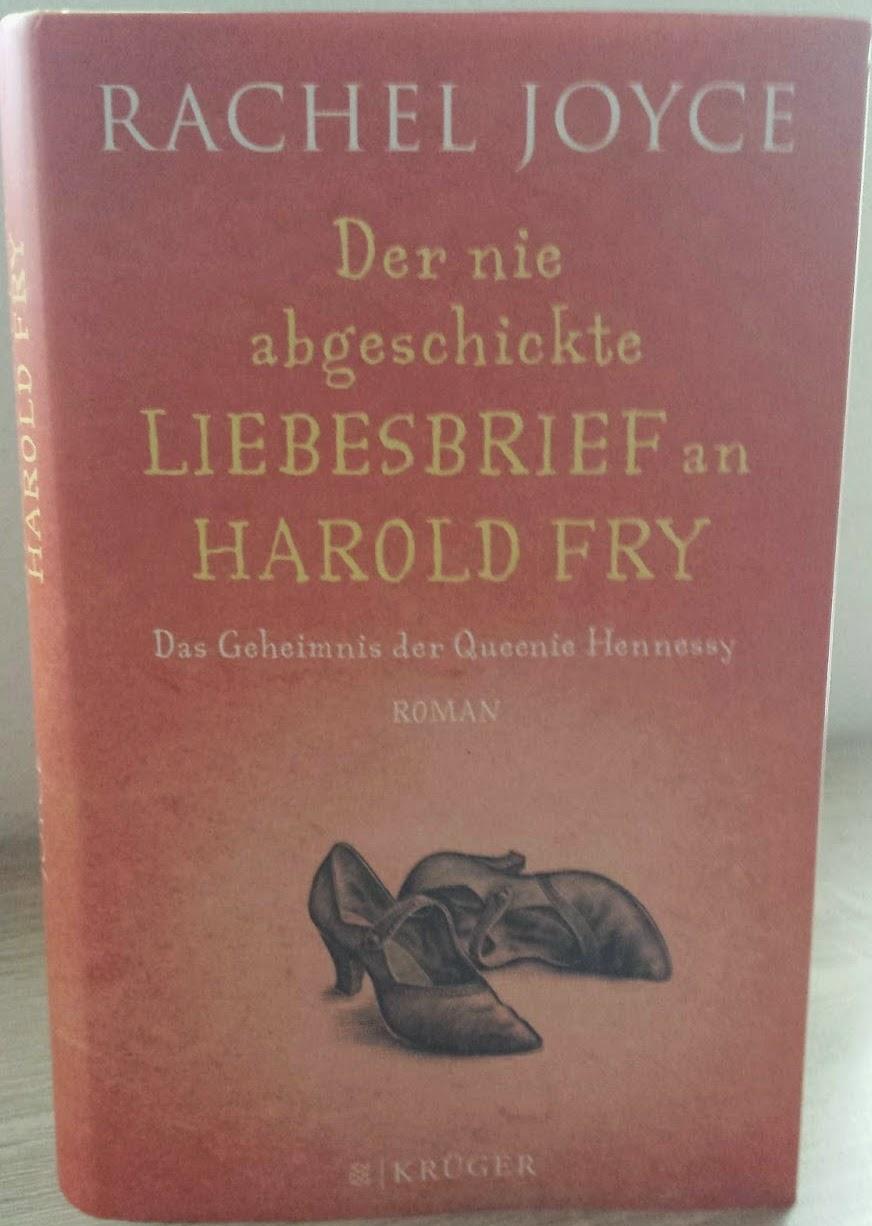 Rachel Joyce - Der nie abgeschickte Liebesbrief an Harold Fry