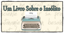 http://sobreoinsolito.blogspot.com/
