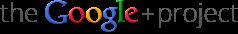 Google + Project