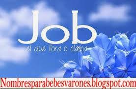 QUE SIGNICA EL NOMBRE JOB - NOMBRE BIBLICOS