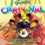 Baixar CD O Melhor do Carnaval (2013) Download