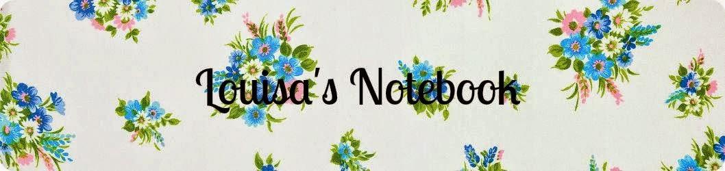 Louisa's Notebook