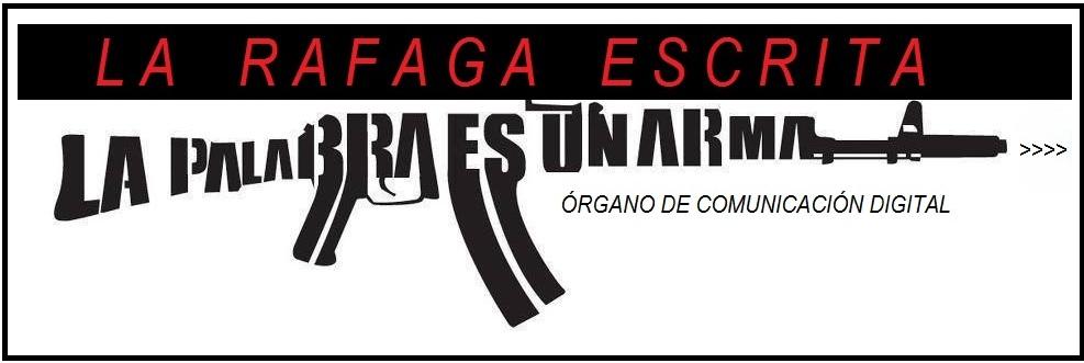 LA RAFAGA ESCRITA>>>>>