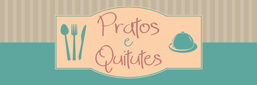 Pratos e Quitutes