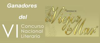Ganadores del VI Concurso Nacional Literario. El Viejo y La Mar.