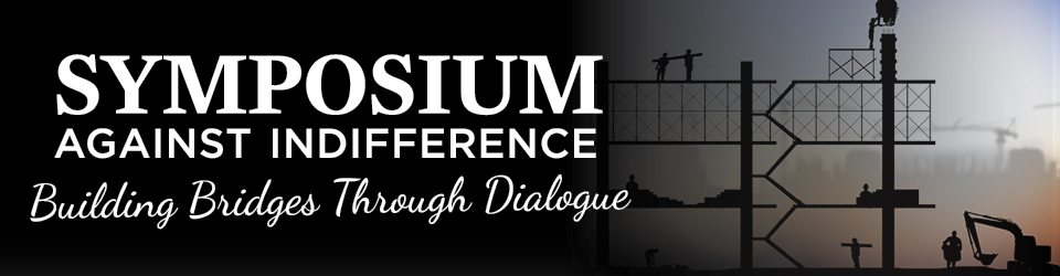 Symposium Against Global Indifference