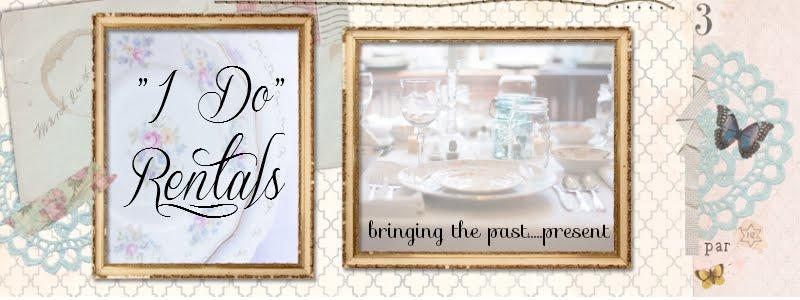 """""""I Do"""" Rentals (Weddings)"""