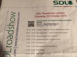 Pic of SDL Roadshow's London Agenda for 22nd October 2015