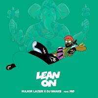 MAJOR LAZER FEAT. MO & DJ SNAKE - LEAN ON