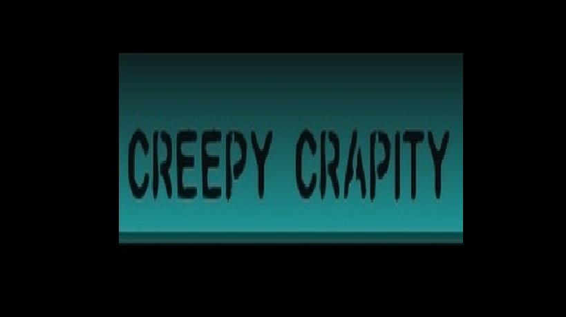 CREEPY CRAPITY