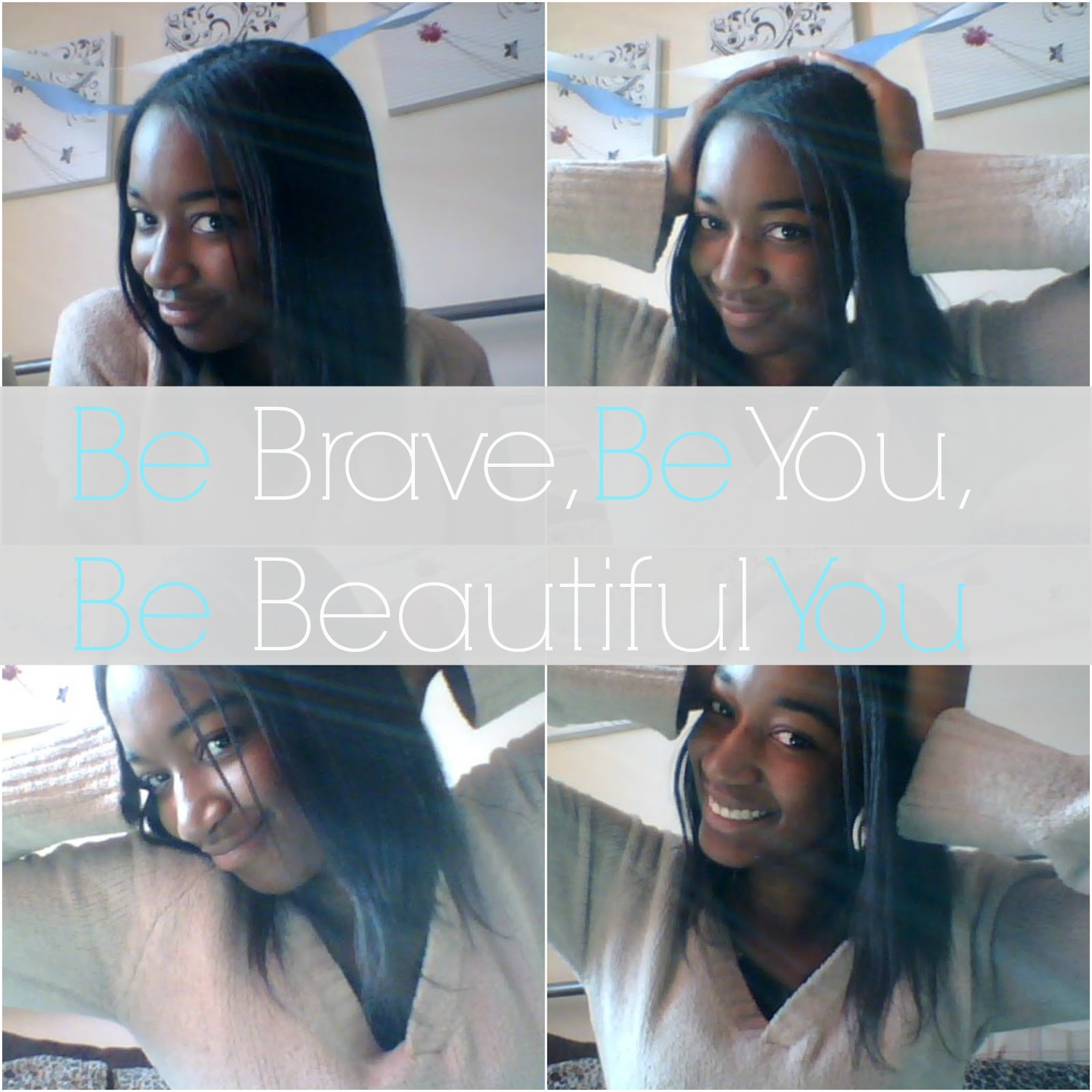 be brave be beautiful