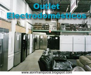 abrir franquicia negocio outlet de venta de electrodom sticos