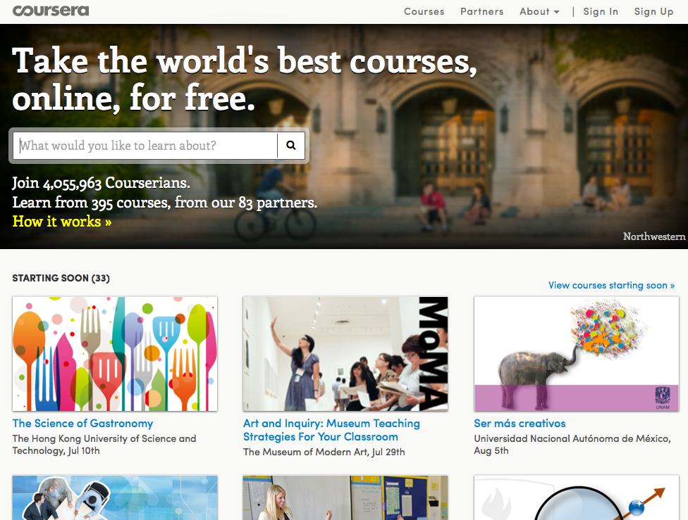 Coursera; Take free online classes from 80+ top universities and organizations.