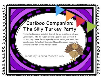 http://www.teacherspayteachers.com/Product/Cariboo-Companion-The-Silly-Turkey-Party-1522945