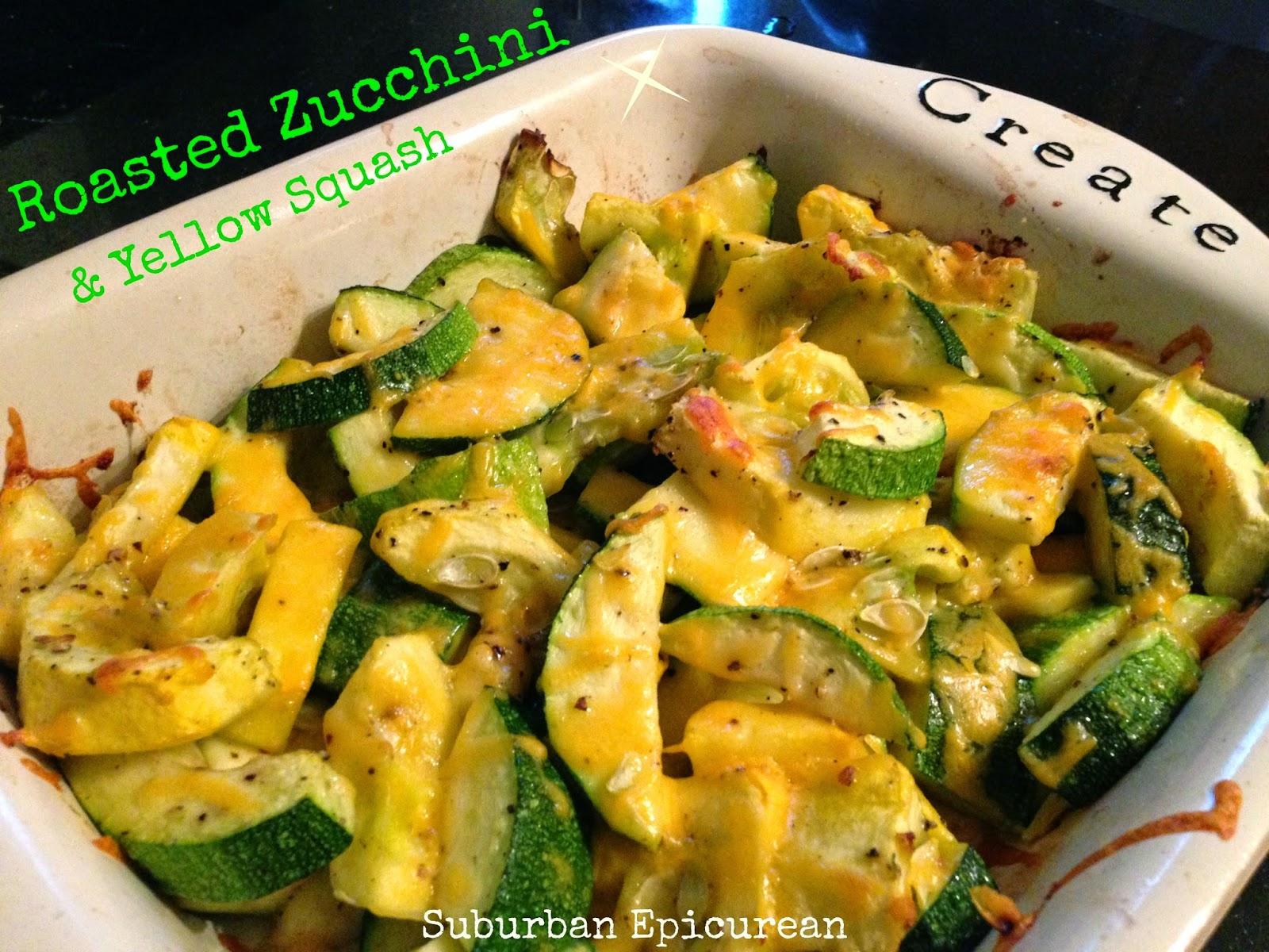 Suburban Epicurean: Roasted Zucchini & Yellow Squash
