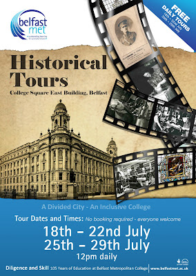 Poster advertising College Square East tours around Belfast Met building