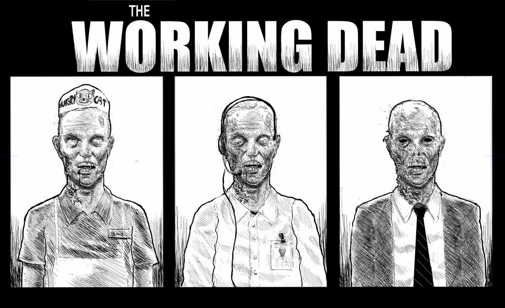 The Working Dead (by vessel44)