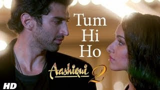 Tum Hi Ho Lyrics (Aashiqui 2) Video Song