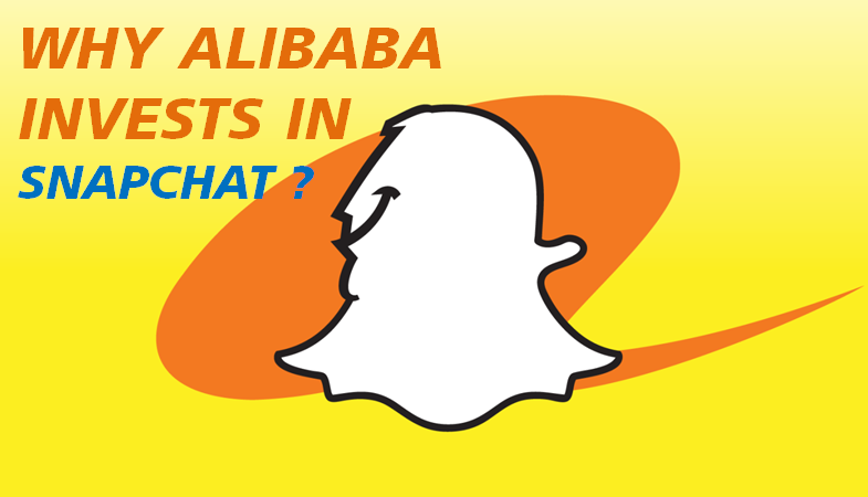 Why ALIBABA is Investing in SNAPCHAT ?