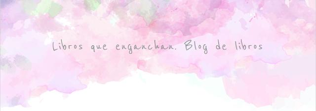 http://librosqueenganchan.blogspot.com.es/