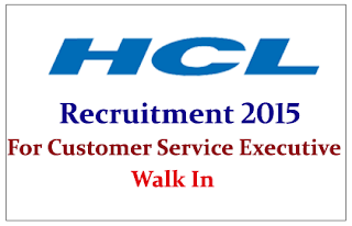 HCL Technologies Limited Hiring for the post of Customer Service Executive
