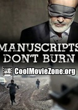 Manuscripts don't burn (1997)
