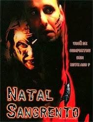 Natal Sangrento – Dublado (2002)