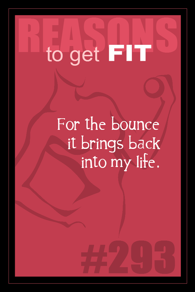 365 Reasons to Get Fit #293