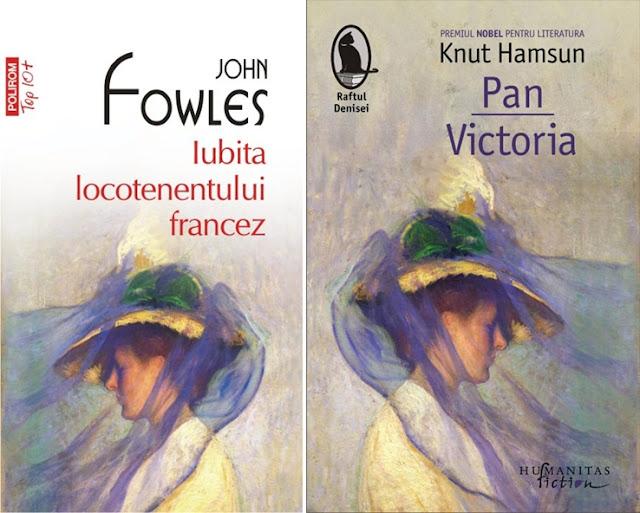 Iubita locotenentului francez de John Fowles si Pan.Victoria de Knut Hamsun