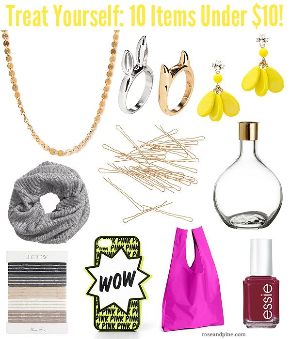 treat yourself ten items under ten dollars fashion beauty jewlery accessories style cheap treats