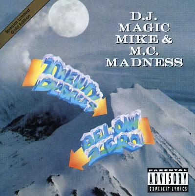D.J. Magic Mike & M.C. Madness – Twenty Degrees Below Zero EP (CD) (1992) (FLAC + 320 kbps)