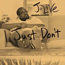 J-Live - I Just Don't (Single)
