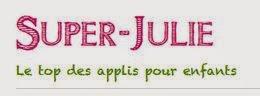 http://www.super-julie.fr/top-apps/les-10-meilleures-applis-pour-enfants/