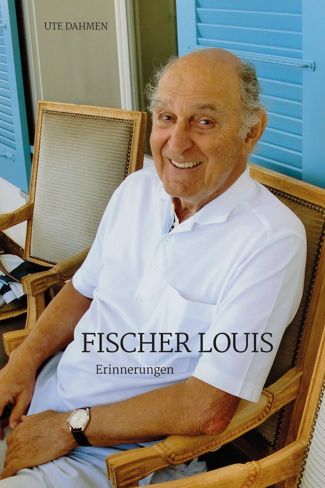FISCHER LOUIS. ERINNERUNGEN