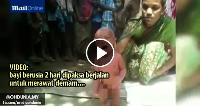 Bayi berusia 2 hari dipaksa `berjalan' oleh bomoh untuk rawat demam